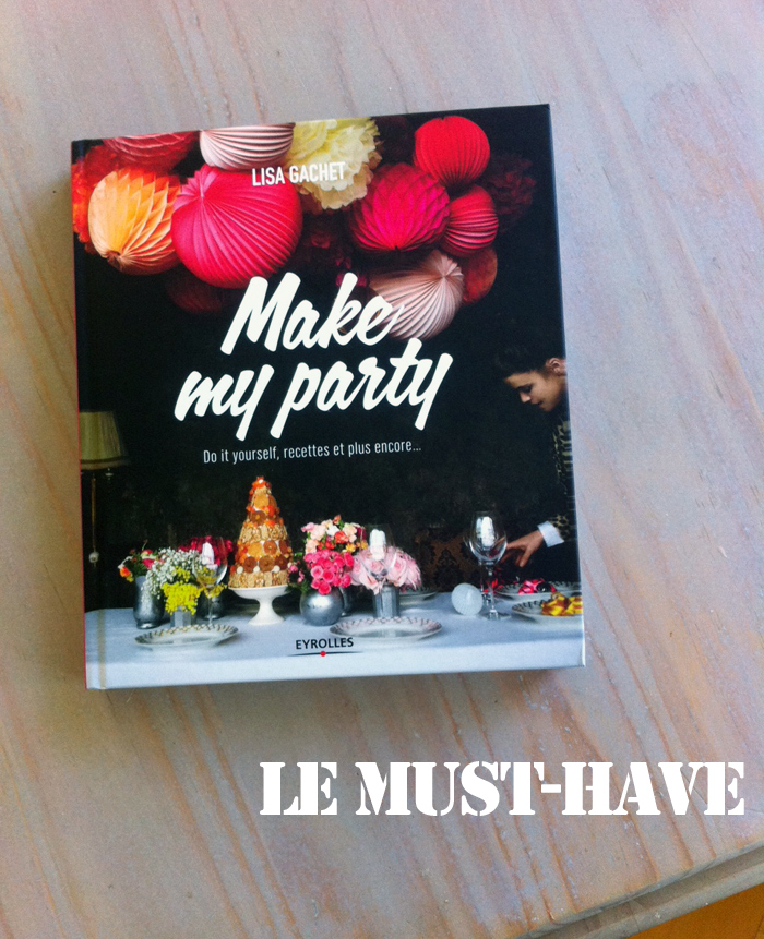 Make My Party – Gagnez la bible du DIY !